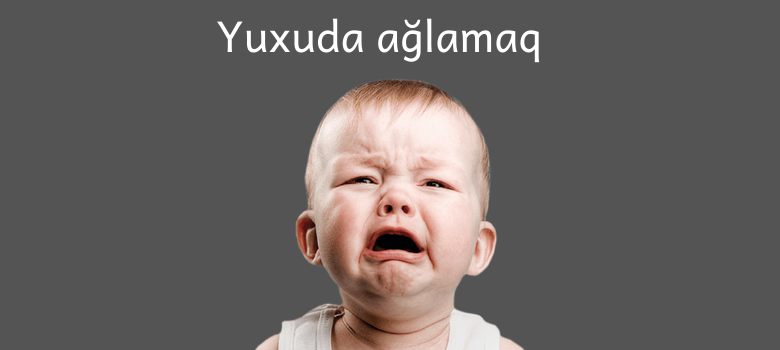 yuxuda ağlamaq