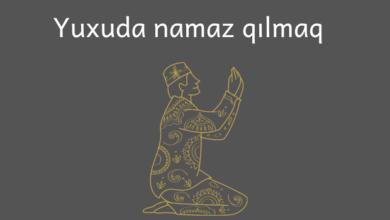 Photo of Yuxuda namaz qılmaq ✅
