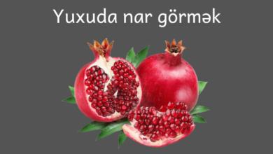 Photo of Yuxuda Nar Görmək ✅