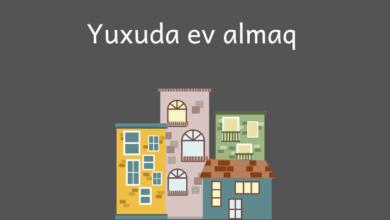 Photo of Yuxuda ev almaq ✅
