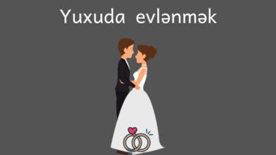 Photo of Yuxuda evlənmək ✅