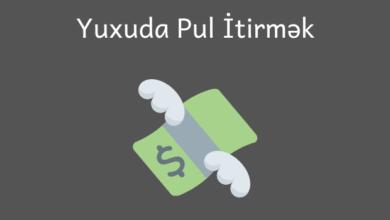 Photo of Yuxuda Pul İtirmek ✅