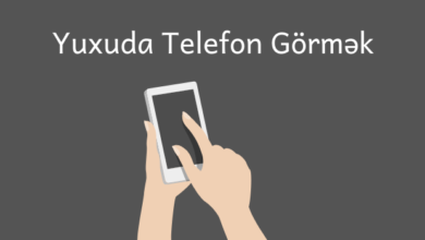 Photo of Yuxuda Telefon Gormek 📱