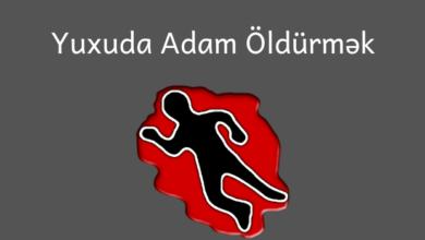 Photo of Yuxuda Adam Oldurmek ✅