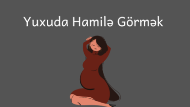 Photo of Yuxuda Hamile Gormek Nədir? ✅