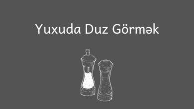 Photo of Yuxuda duz gormek