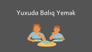 Photo of Yuxuda baliq yemek