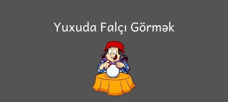 Photo of Yuxuda falci gormek