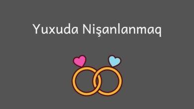 Photo of Yuxuda nisanlanmaq