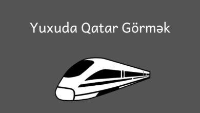 Photo of Yuxuda qatar gormek